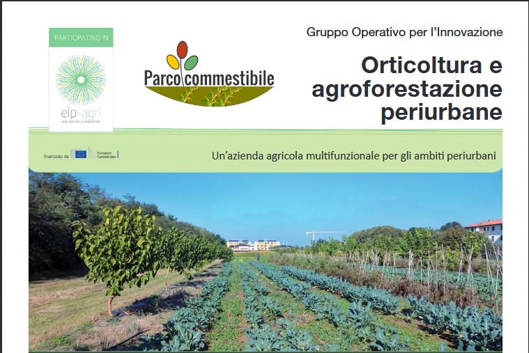 Вдъхновяваща идея от ЕПИ АГРИ: Парк за храна за гражданите на Реджо Емилия