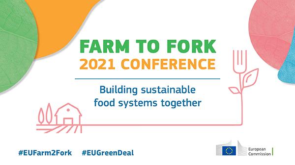 """""""От фермата до трапезата 2021""""– Изграждане на устойчиви хранителни системи заедно"""